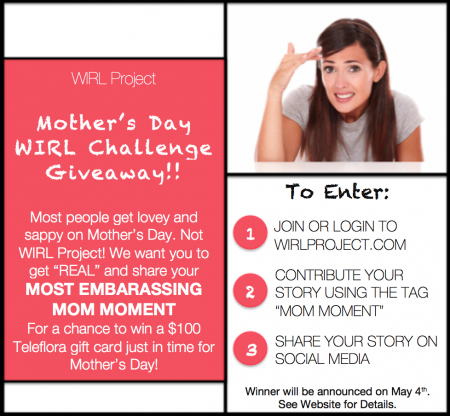 WIRL Project Mom Moment