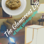 The Glamorous Life of Blog Photography