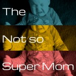 Not So Super Mom | WIRL Project